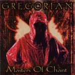 Gregorian - Master Of Chant