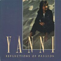 Yanni - Reflection Of Passion